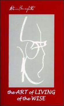 The art of living of the wise - Antonio Meneghetti - copertina