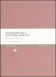 Shakespeare è davvero morto? - Mark Twain - copertina