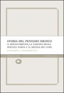 Grandtoureventi.it Storia del pensiero medico. Il Rinascimento, la nascita della scienza nuova e il secolo dei lumi Image