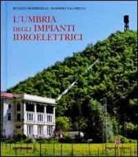 L' Umbria degli impianti id...