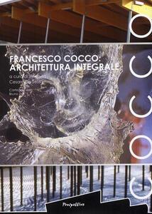 Francesco Cocco: architetture integrali