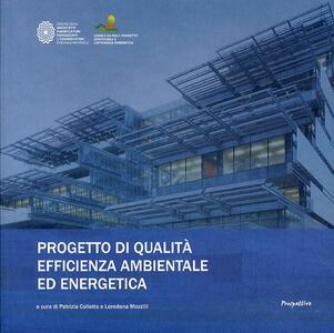 Progetto di qualità efficienza ambientale ed energetica