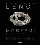 Morfemi Dinamici. Ediz. italiana e inglese