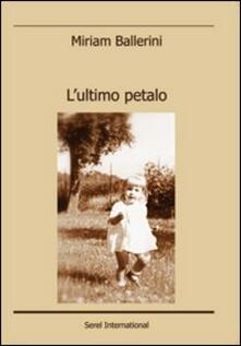 L' ultimo petalo - Miriam Ballerini - copertina