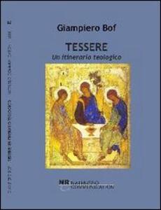 Tessere. Un itinerario teologico