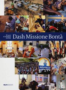 Writersfactory.it Dash Missione Bontà. 25 anni di impegno sociale Image