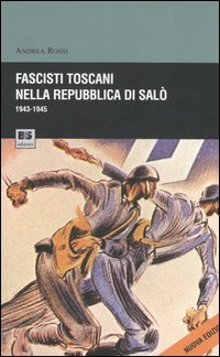 Fascisti toscani nella repu...