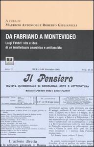 Da Fabriano a Montevideo. Luigi Fabbri: vita e idee di un intellettuale anarchico e antifascista
