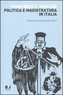 Politica e magistratura in Italia - Francesco Saverio Merlino - copertina