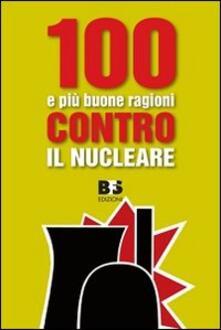 100 e più buone ragioni contro il nucleare - copertina