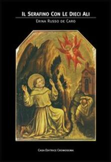 Il serafino con le dieci ali - Erina Russo de Caro - copertina