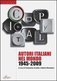 Copy in Italy. Autori italiani nel mondo 1945-2009 - - wuz.it