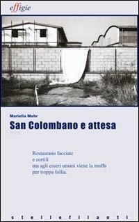 San Colombano e attesa - Mehr Mariella - wuz.it