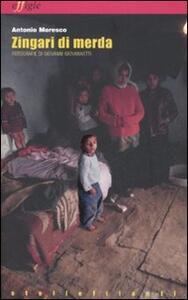 Zingari di merda - Antonio Moresco - copertina
