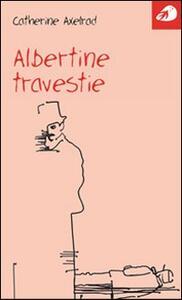Albertine Travestie