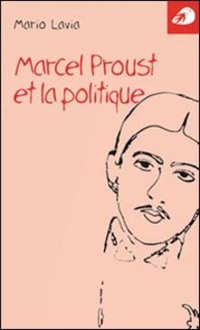Marcel Proust et la politique - Mario Lavia - copertina