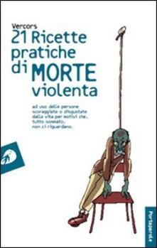 Ventuno ricette pratiche di morte violenta - Vercors - copertina