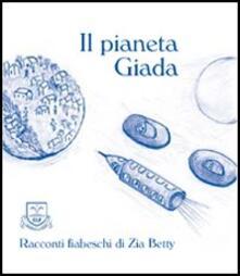 Il pianeta Giada - Zia Betty - copertina
