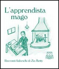 L' L' apprendista mago - Zia Betty - wuz.it