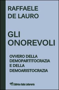 Gli onorevoli ovvero della demopartitocrazia e della demoaristocrazia