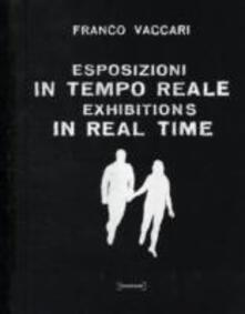 Filippodegasperi.it Esposizioni in tempo reale. Ediz. illustrata Image