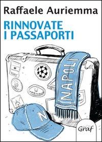 Rinnovate i passaporti
