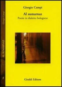 Al Sumarnaz. Poesia in dialetto bolognese