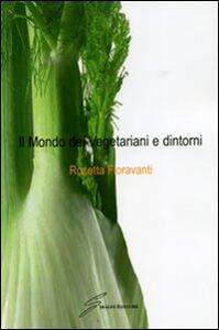 Il mondo dei vegetariani e dintorni