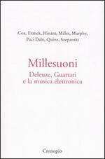 Millesuoni. Deleuze, Guattari e la musica elettronica