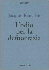 L' odio per la democrazia