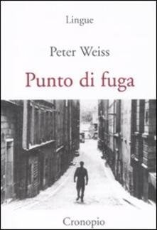 Punto di fuga - Peter Weiss - copertina