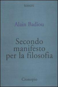 Libro Secondo manifesto per la filosofia Alain Badiou