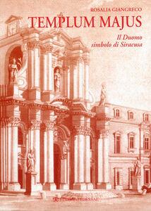 Templum majus. Il Duomo, simbolo di Siracusa