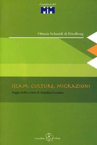 Islam, culture, migrazioni. Saggi scelti