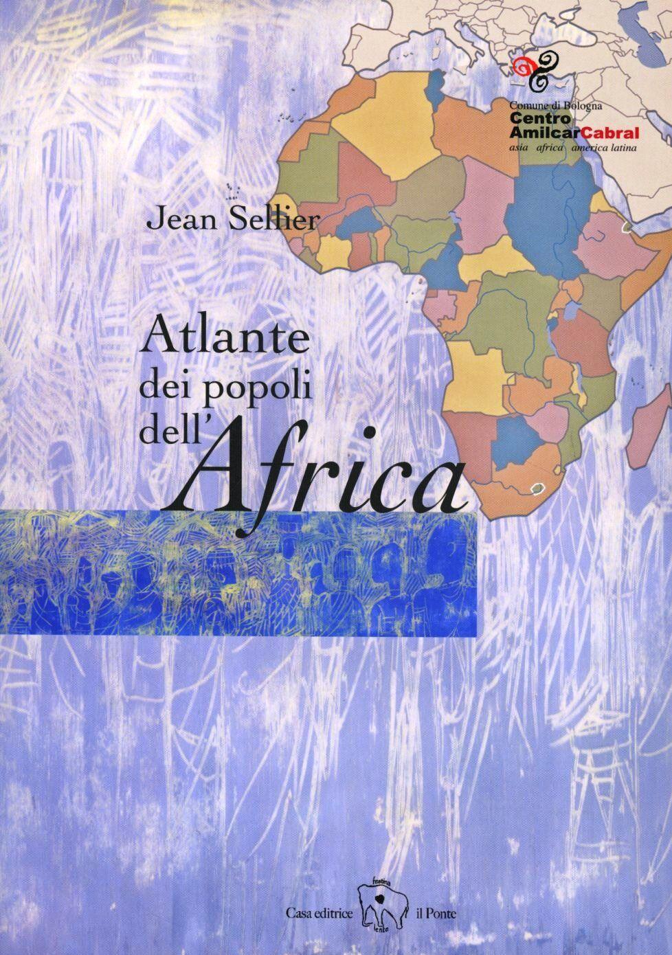 Atlante dei popoli dell'Africa. Cartografia di Bertrand de Brun, Anne le Fur