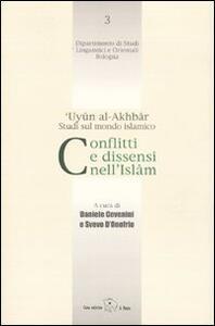 Conflitti e dissensi nell'Islam. 'Uyun al-Akhbar. Studi sul mondo islamico