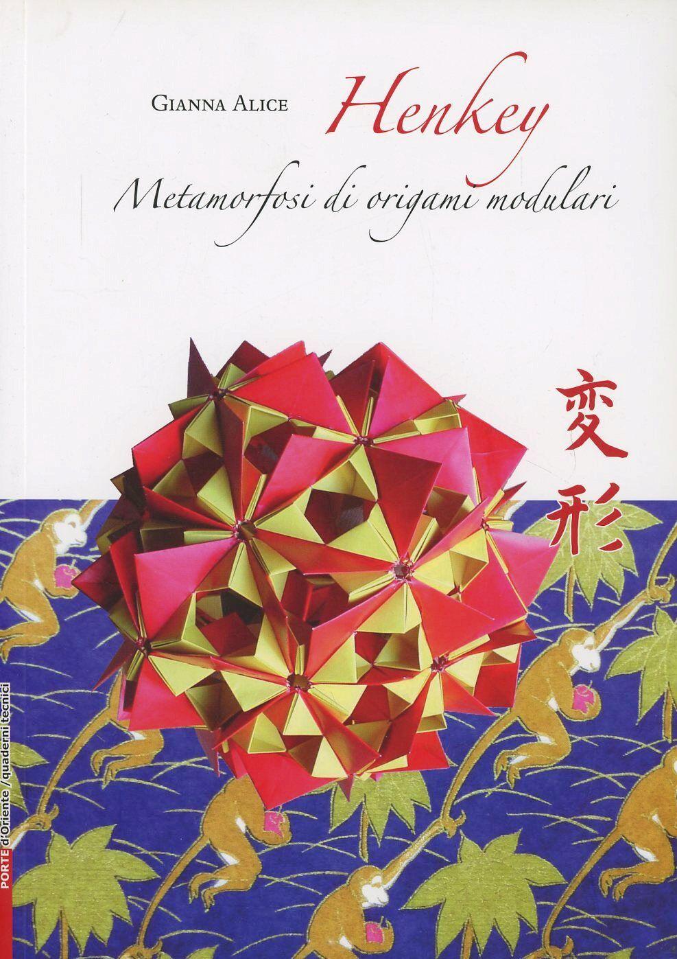 Henkey. Metamorfosi di origami modulari