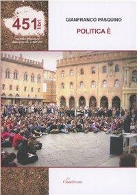 Politica è...