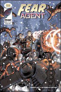Fear agent. Vol. 3