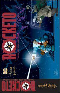 Rocketo. Viaggio nel mare nascosto. Vol. 2