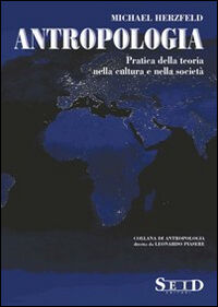 Antropologia. Pratica della teoria nella cultura e nella società