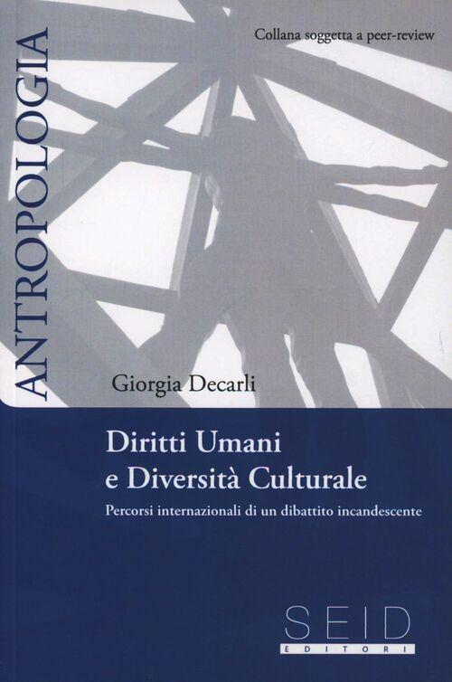 Diritti umani e diversità culturale. Percorsi internazionali di un dibattito incandescente