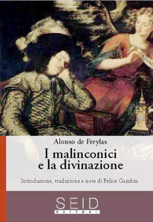 I malinconici e la divinazione