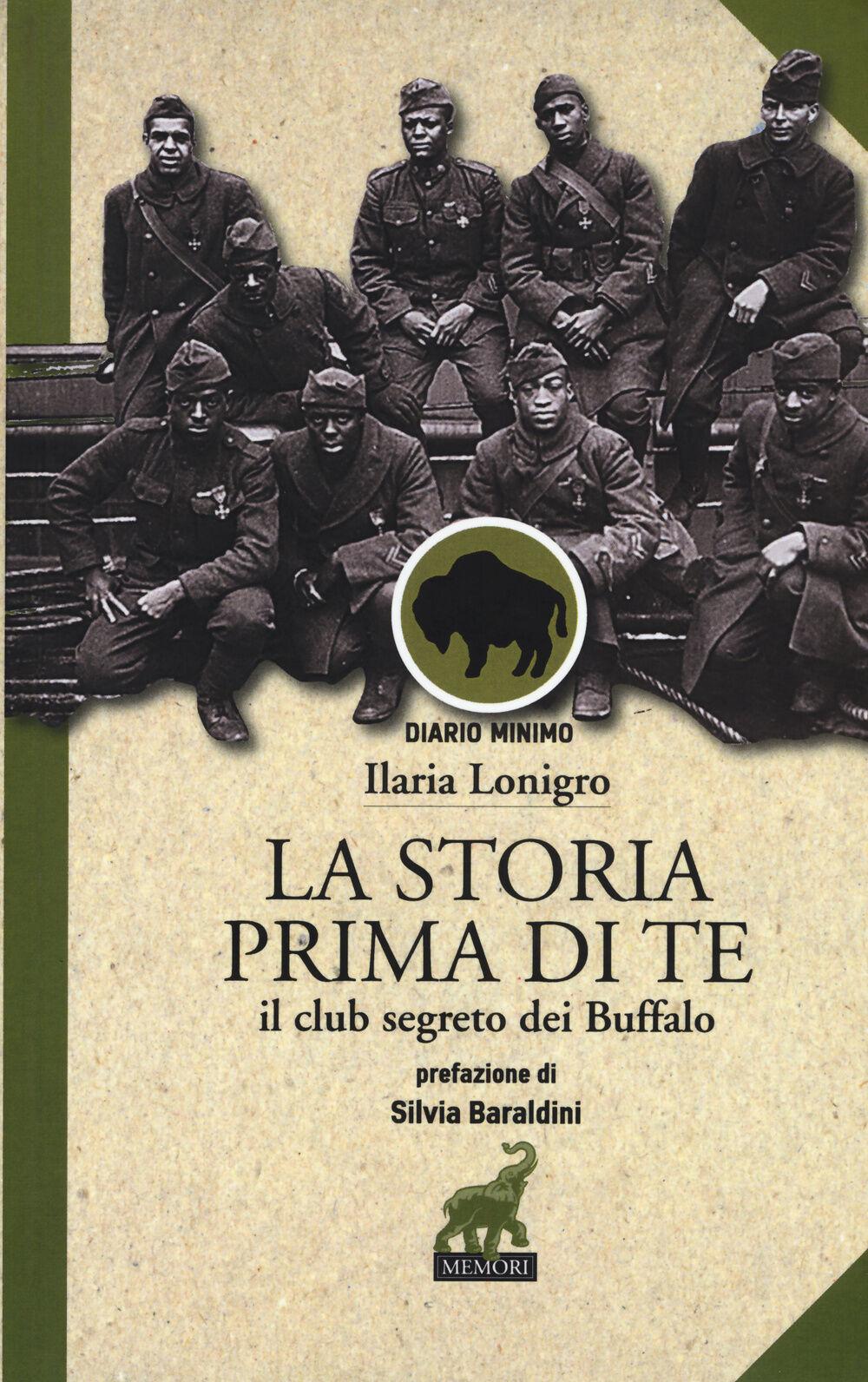 La Storia prima di te. Il club segreto dei Buffalo