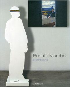 Renato Mambor. Storytelling