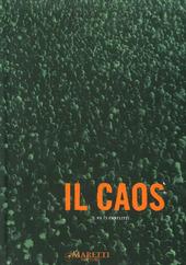 Il caos. I conflitti. Biennale di Venezia 2011