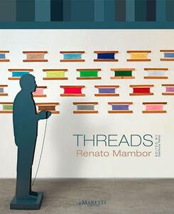 Threads. Renato Mambor