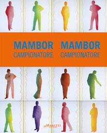 Mambor. Campionatore - Gianluca Marziani - copertina