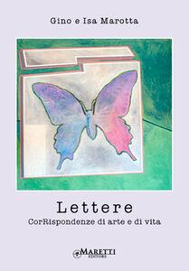 Lettere. CorRispondenze di arte e di vita