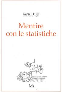 Libro Mentire con le statistiche Huff Darrel